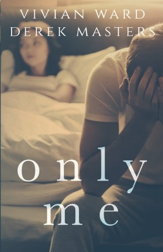 Only Me: Volume 2 (The Only Series)