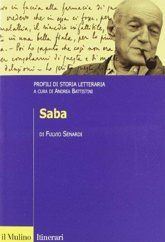 Saba. Profili di storia letteraria di Fulvio Senardi