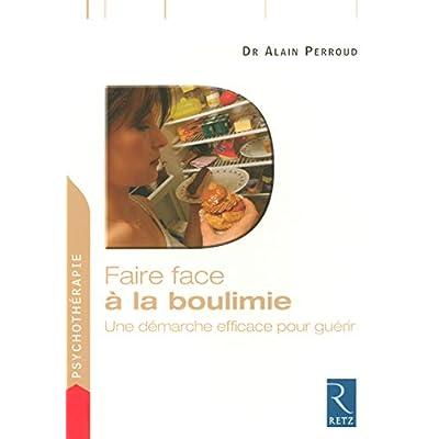 Faire face à la boulimie : Une démarche efficace pour guérir