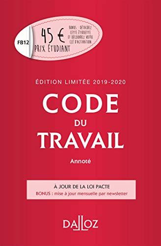 Code du travail annoté, Édition limitée 2019-2020 par Christophe Radé,Caroline Dechristé