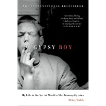 Gypsy Boy: My Life in the Secret World of the Romany Gypsies by Mikey Walsh (2013-01-15)