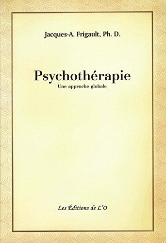 Psychothérapie: une approche globale