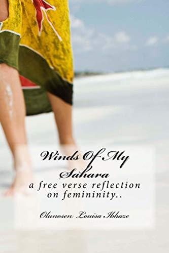 Como Descargar De Utorrent Winds Of My Sahara: A Free Verse Reflection On Feminity.. Torrent PDF