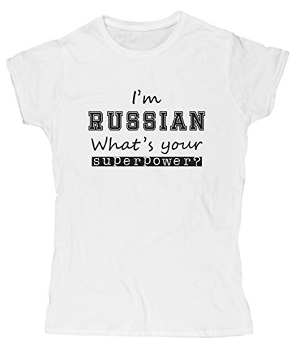 Hippowarehouse I'm Russian What's Your Superpower? Womens Fitted Short Sleeve t-Shirt (Specific Size Guide in Description)