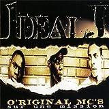 Songtexte von Ideal J - O'riginal MC's sur une mission