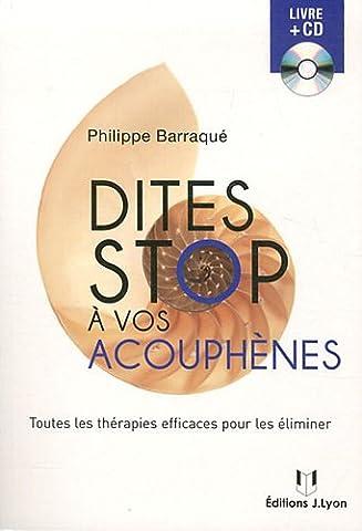 Dites stop à vos acouphènes : Toutes les thérapies efficaces