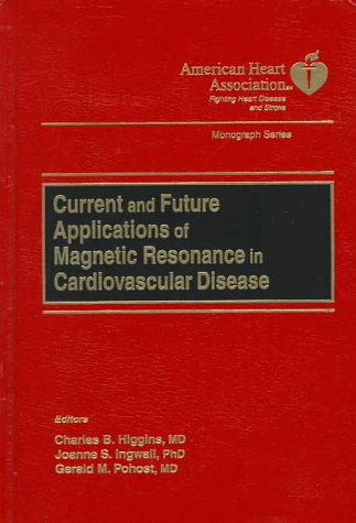current-and-future-applications-of-magnetic-resonance-in-cardiovascular-disease-american-heart-assoc