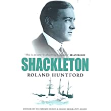 Shackleton by Roland Huntford (1989-09-21)