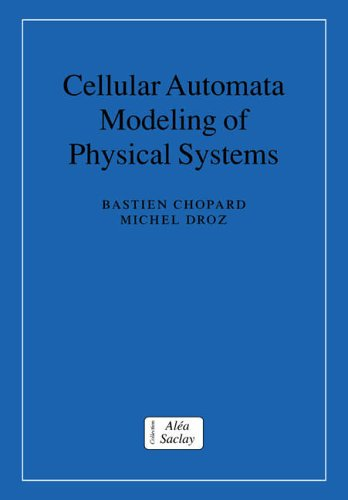 Preisvergleich Produktbild Cellular Automata Mod Phys Systems (Collection Alea-Saclay: Monographs and Texts in Statistical Physics)