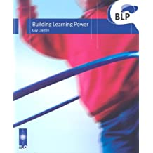 Building Learning Power: Helping Young People Become Better Learners by Guy Claxton (16-Dec-2002) Paperback