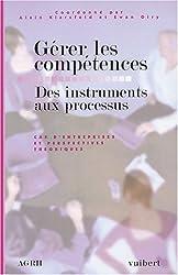 Gérer les compétences : Des instruments aux processus (Agrh)