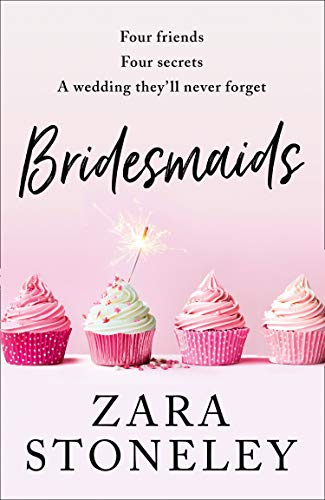 Bridesmaids: The Funniest Laugh out Loud ROM Com of 2019 - the Perfect Beach Read!