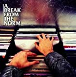 A Break from the Norm by Various Artists (2001-05-01) -
