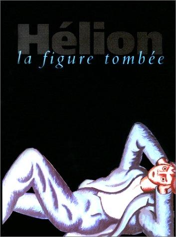 Hélion, la figure tombée