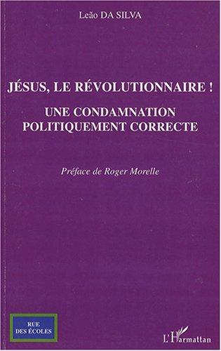 jsus-le-rvolutionnaire-une-condamnation-politiquement-correcte