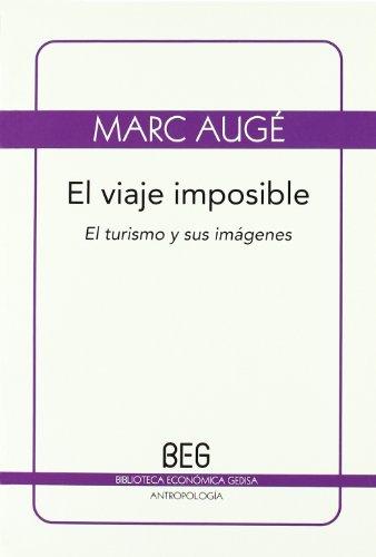 Viaje imposible (BEG / Antropología) por Marc Auge