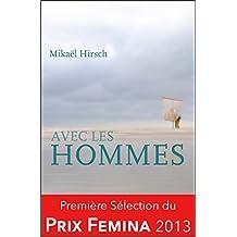 Avec les hommes: Sélection du Prix Fémina 2013