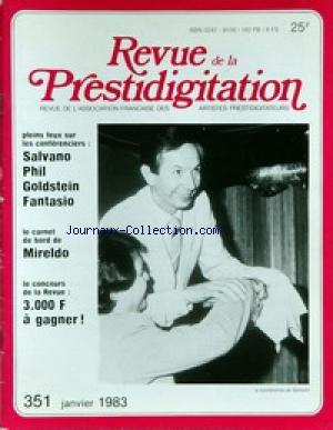 REVUE DE LA PRESTIDIGITATION [No 351] du 01/01/1983 - SALVANO - PHIL - GOLDSTEIN - FANTASIO - MIRELDO. par Collectif