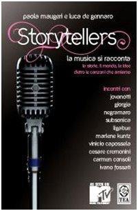 Storytellers. La musica si racconta (Saggistica TEA) di Maugeri, Paola (2007) Tapa blanda
