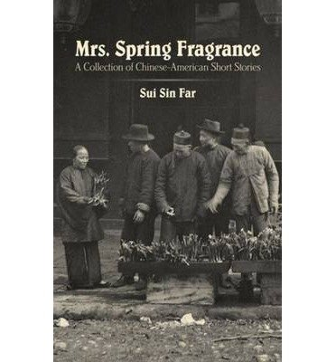 [(Mrs. Buoyancy Fragrance: A Collection of Chinese-American Short Stories)] [Author: Sui Sin Far] published on (January, 2014)