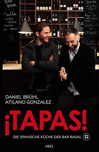 ¡Tapas!: Die spanische Küche der Bar Raval (Kochen Spanisch)