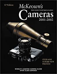 McKeown's Price Guide to Antique and Classic Cameras 2001-2002 (Price Guide to Antique & Classic Cameras (McKeown's hardcover))