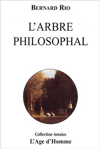L'Arbre philosophal par Bernard Rio