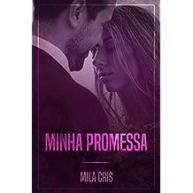 Minha Promessa (Portuguese Edition)