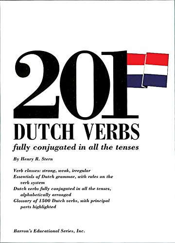 201 Dutch Verbs: Fully Conjugated in All the Tenses (201 Verbs Series) por Henry Stern