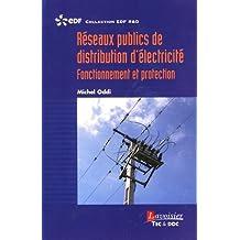 Réseaux publics de distribution d'électricité : Fonctionnement et protection