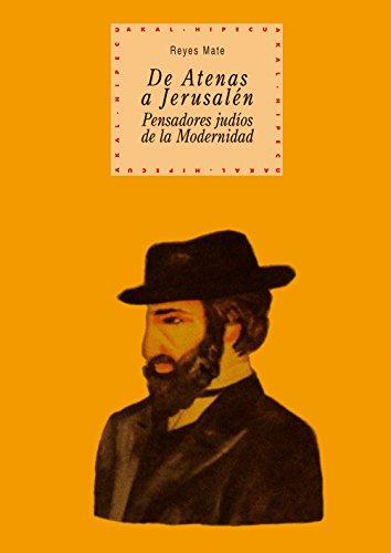 De Atenas a Jerusalén (Historia del pensamiento y la cultura nº 46)