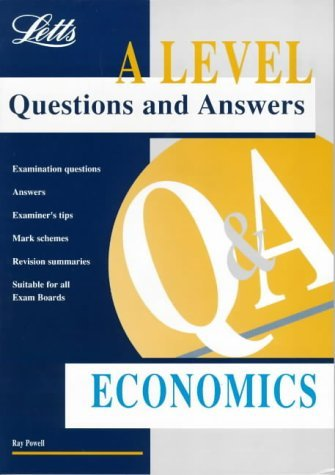 Letts A Level Questions and Answers: Economics by Ray Powell (1995-06-29)