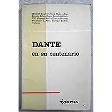 Dante en su centenario. [Tapa blanda] by HATZFELD, Helmut, Osip MANDELSTAM, I...