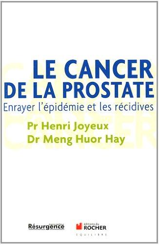 Le cancer de la prostate: Enrayer l'épidémie et les récidives