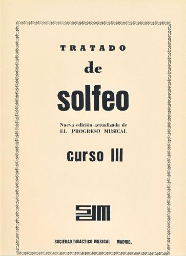 SDM - Tratado de Solfeo:Nueva edicion actualizada de El Progreso Musical, Curso 3º (Crema)