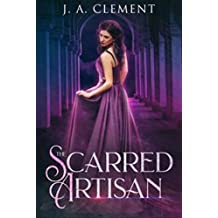 The Scarred Artisan (Tales for the Telling)