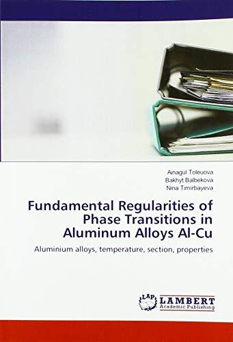 Fundamental Regularities of Phase Transitions in Aluminum Alloys Al-Cu: Aluminium alloys, temperature, section, properties