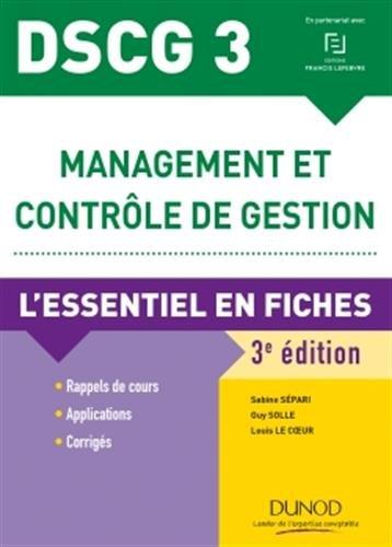 DSCG 3 Management et contrle de gestion - 3e d. - L'essentiel en fiches - 2018/2019
