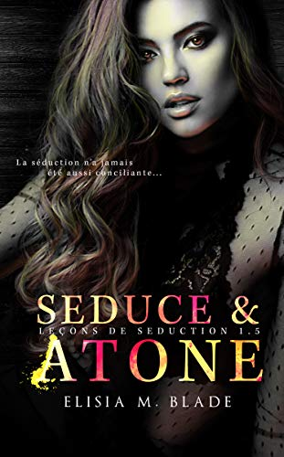 Seduce & Atone