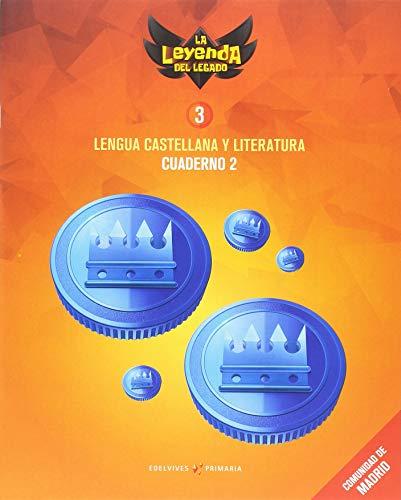 Proyecto: La leyenda del Legado Lengua castellana y Literatura 3 Cuaderno 2 : Comunidad de Madrid