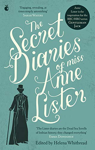 The Secret Diaries Of Miss Anne Lister (English Edition)