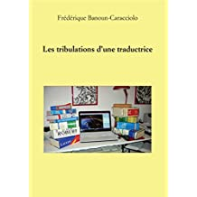 Les tribulations d'une traductrice (French Edition)