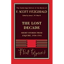Fitzgerald: The Lost Decade: Short Stories from Esquire, 1936–1941