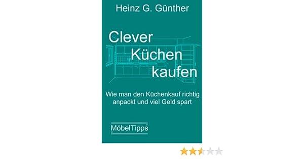 Clever küchen kaufen pdf  Clever Küchen kaufen: Wie man den Küchenkauf richtig anpackt und ...
