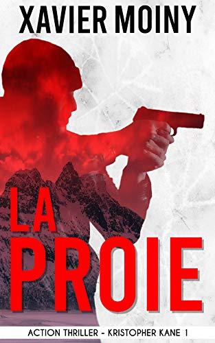 Couverture du livre La Proie (Kristopher Kane t. 1)