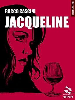 Jacqueline di [Cascini, Rocco]