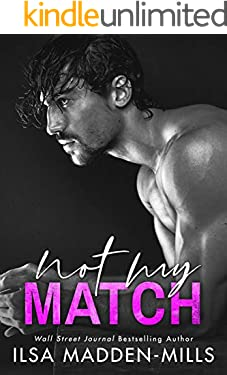 Not My Match (The Game Changers Book 2) (English Edition)