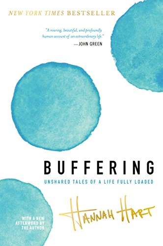 Buffering: Unshared Tales of a Life Fully Loaded (English Edition)