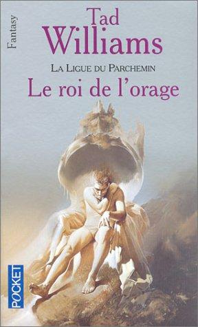 La Ligue du parchemin, tome 2 : Le Roi de l'orage