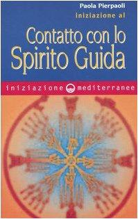 iniziazione-al-contatto-con-lo-spirito-guida